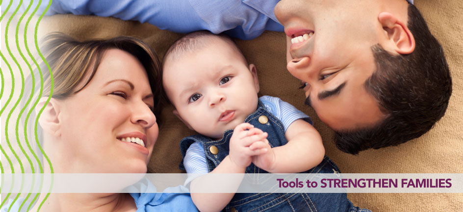 Tools to STRENGTHEN FAMILIES