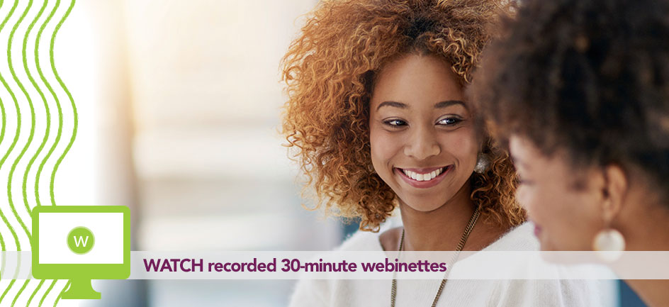 TUNE IN for a 30-minute webinette